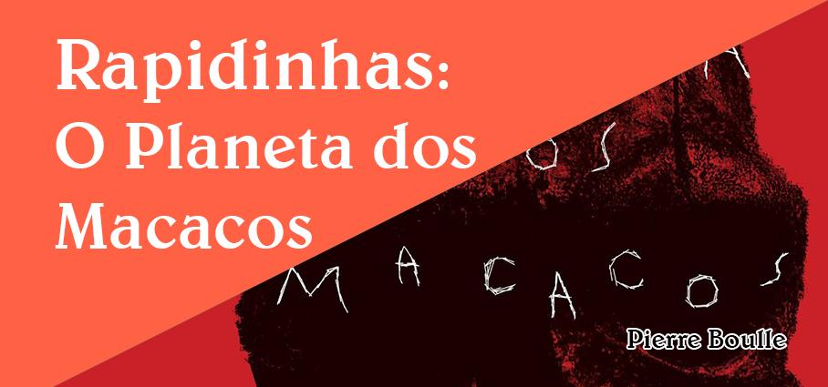 Rapidinhas4-PlanetadosMacacos