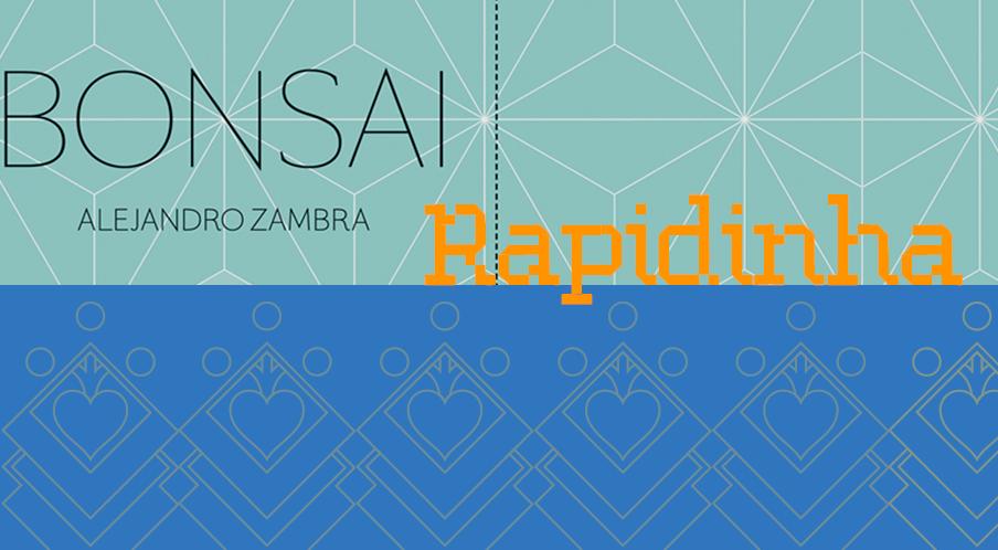 Bonsai – Rapidinhas #26
