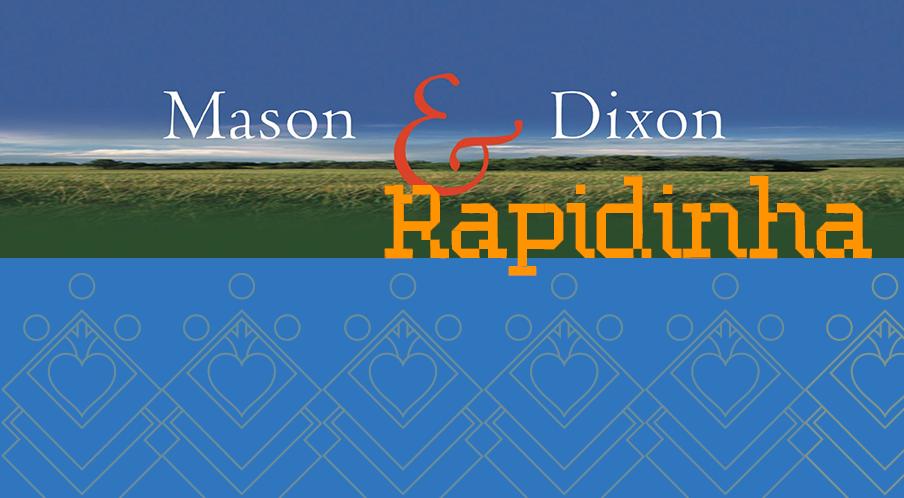 Mason & Dixon – Rapidinhas #27
